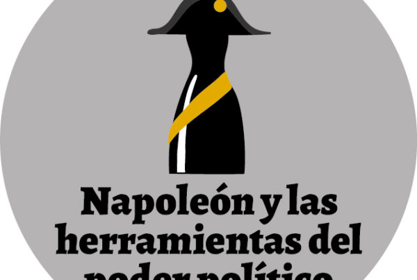 El Panóptico 29 Napoleón-y-las herramientas del poder político Portada